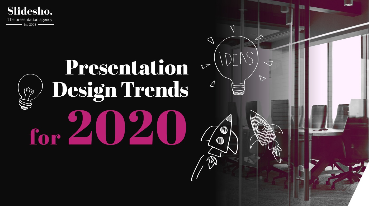Presentation Design Trends for 2020